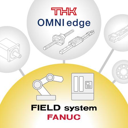 THKの製造業向けIoTサービス『OMNIedge』がファナック『FIELD system』と連携開始